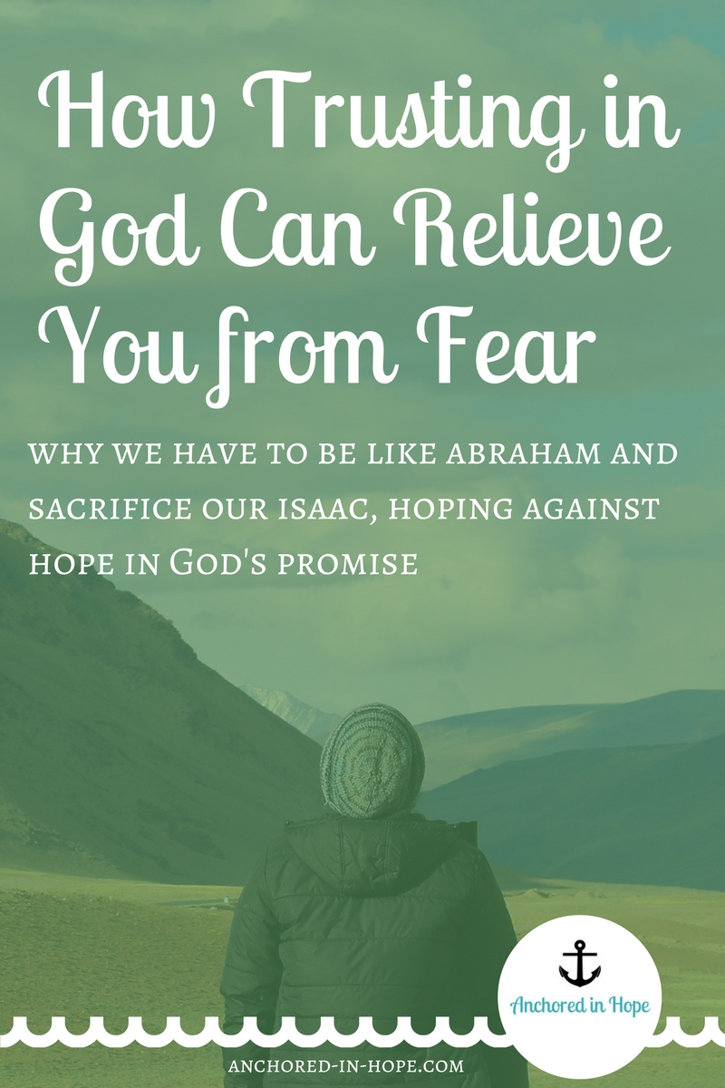 How Trusting in God Can Relive You from Fear