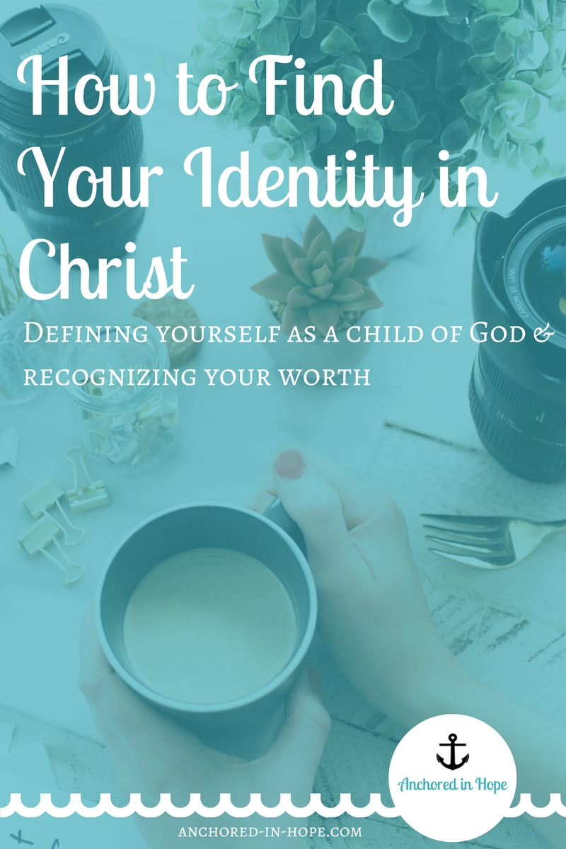 How to Find Your Identity in Christ